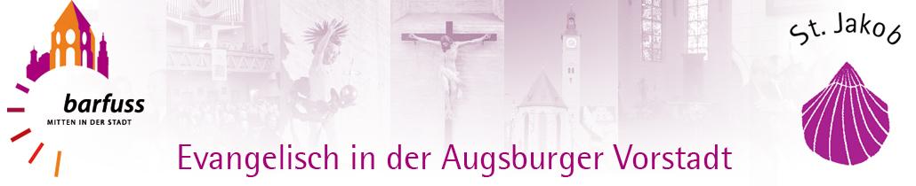 Evangelisch in der Augsburger Vorstadt